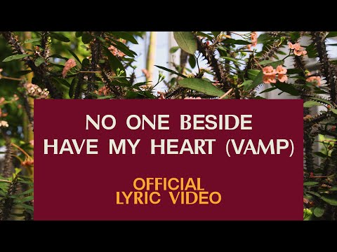 No One Beside/Have My Heart (Vamp)  Official Lyric Video  Elevation Worship