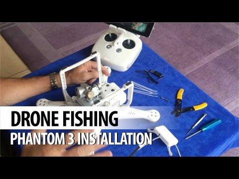 Drone Fishing - Gannet Phantom 3 Installation