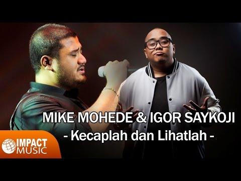 Kecaplah dan Lihatlah (Video Lirik) [Feat. Igor Saykoji]