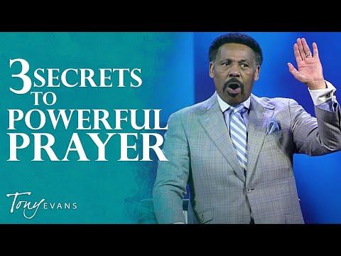 The Secret to Powerful Prayer (September 15, 2019) - Tony Evans Sermon