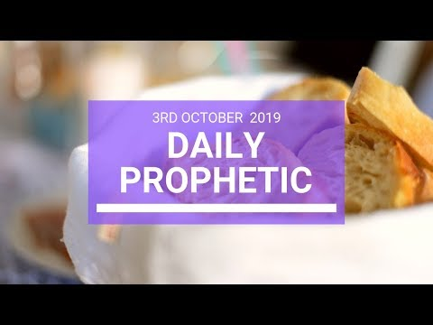 Daily Prophetic 3 October 2019   Word 4