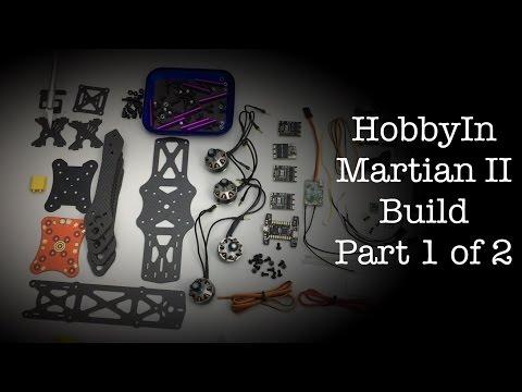 Martian II Build - Part 1 of 2 - UC2tWPvIbPnyWwJMKRAt7a_Q