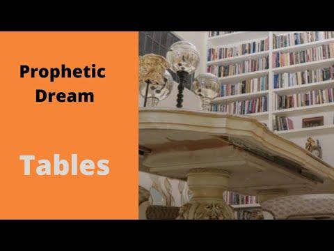 Prophetic Dream - Tables