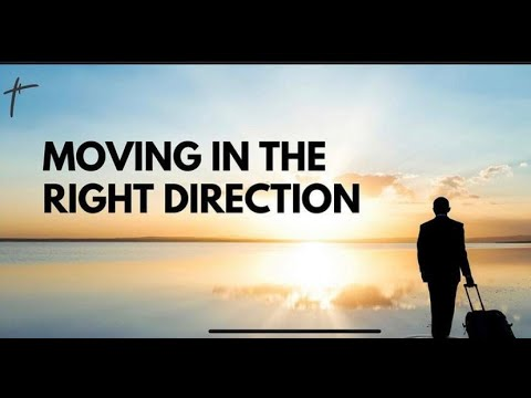 Moving In The Right Direction : Pst Bolaji Idowu 3rd January 2021