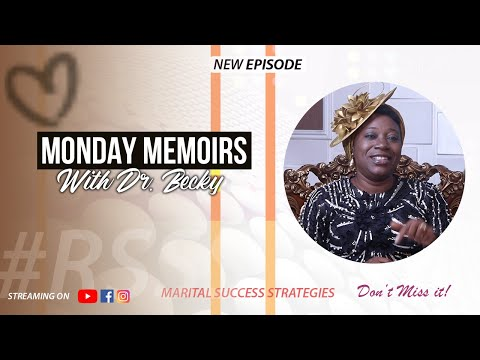 MONDAY MEMOIRS WITH DR BECKY - EPISODE 5