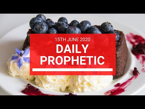 Daily Prophetic 15 June 2020 4 of 7