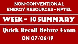 NCER-NPTEL | Week - 10 Summary | Quick Recap