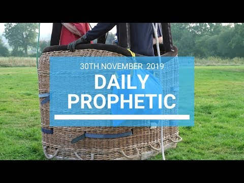 Daily Prophetic 30 November Word 1