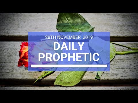 Daily Prophetic 28 November Word 3