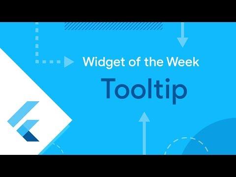 Tooltip (Flutter Widget of the Week) - UC_x5XG1OV2P6uZZ5FSM9Ttw