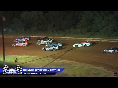 Thunder Sportsman Feature - Carolina Speedway 8/27/21 - dirt track racing video image