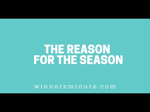 The Reason for the Season // The Winner's Minute With Mac Hammond