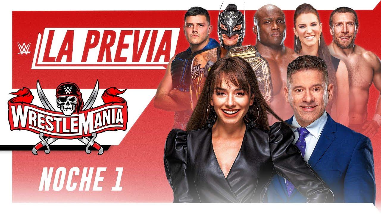 La Previa de WWE: WrestleMania 37 noche 1, Abr 10, 2021