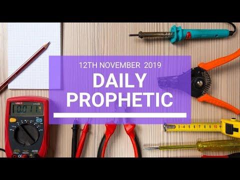 Daily Prophetic 12 November 2019 Word 3