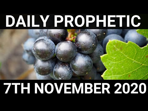 Daily Prophetic 7 November 2020 3 of 12  Subscribe for Daily Prophetic Words