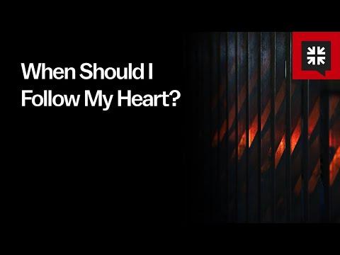 When Should I Follow My Heart? // Ask Pastor John