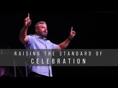 Raising the Standard of Celebration