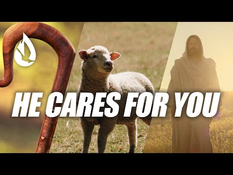 The Good Shepherd: 3 Caring Things Jesus Does for You