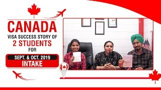 Canada Visa Success Story of 2 Students for Sept. & Oct. 2019 Intake