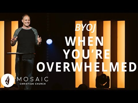 BYOJ  When You're Overwhelmed  Matthew 10: 1-15