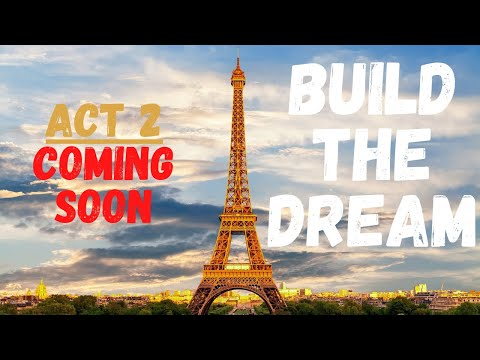 Prophetic Picture For Act 2: Building The Dream  INTO THE DAY ~ Ep. 20