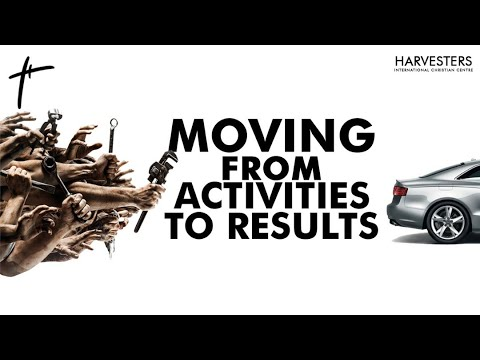 Moving From Activities To Result: Pst Bolaji Idowu  8th November 2020
