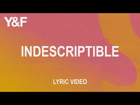 Indescriptible (Official Lyric Video)  Hillsong Young & Free