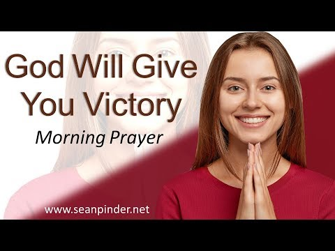 PSALM 27 - GOD WILL GIVE YOU VICTORY - MORNING PRAYER (video)