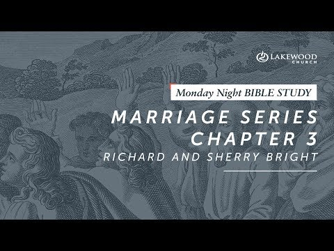 Richard and Sherri Bright  - Marriage Series Part III (2019)