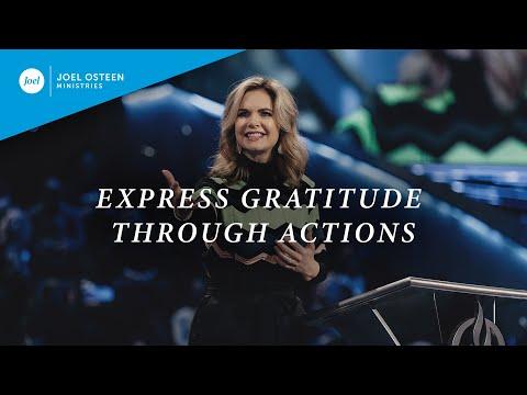 Express Gratitude Through Actions  Victoria Osteen