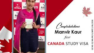🎉 Congratulations💐 Ms. Manvir Kaur For successfully receiving Canada Study visa | 2019