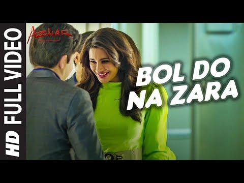 BOL DO NA ZARA Full Video Song | AZHAR | Emraan Hashmi, Nargis Fakhri | Armaan Malik, Amaal Mallik - UCq-Fj5jknLsUf-MWSy4_brA