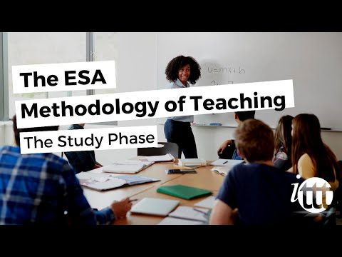 The ESA Methodology of Teaching - The Study Phase