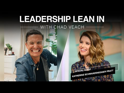 Leadership Lean In with Katherine Schwarzenegger Pratt