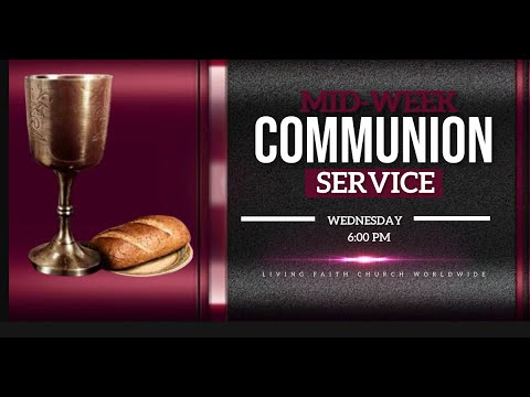 DOMI STREAM: MID-WEEK COMMUNION SERVICE  18 AUGUST  2021 FAITH TABERNACLE