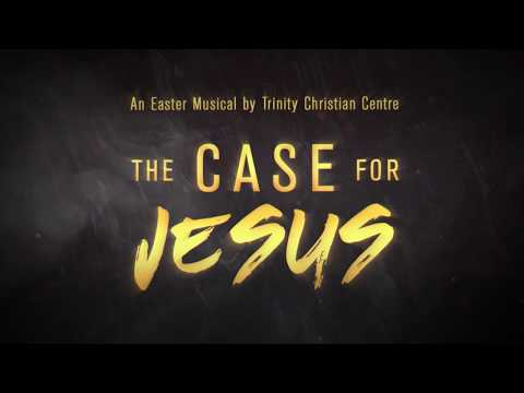 Trinity Christian Centre - The Case for Jesus (Pt.2)