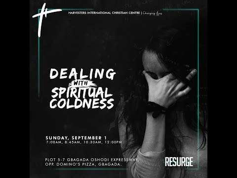 BROKENNESS: Dealing With Spiritual Coldness   Pst Israel Ahiaba  Sun 1st Sep, 2019  1st Service