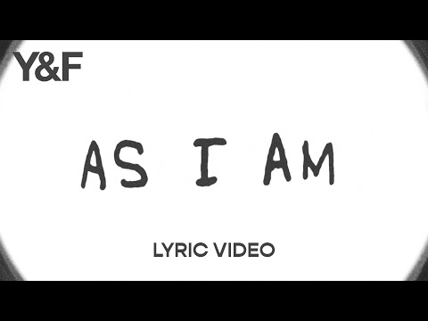 As I Am (Lyric Video) -  Hillsong Young & Free
