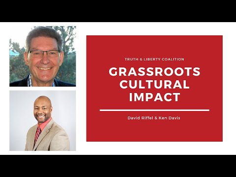 Truth & Liberty Livecast - David Riffel and Ken Davis on Cultural Impact Teams and More!