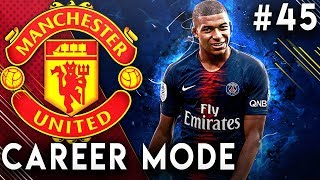 FIFA 19 Manchester United Career Mode EP45 - Mbappe Cannot Stop Scoring!! UCL Returns!!