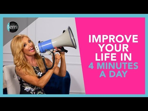 Improve Your Life in 4 Minutes a Day