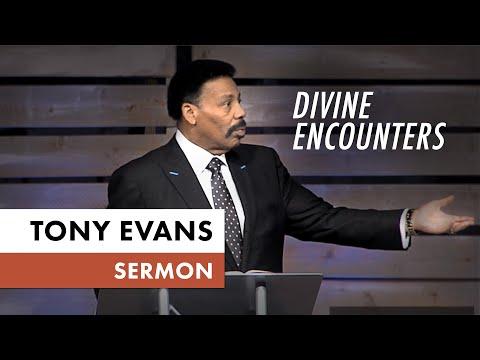 Divine Encounters  Tony Evans Sermon