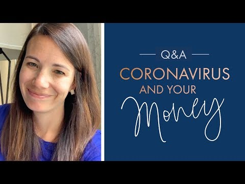 Coronavirus and Your Money  March 31 Q&A