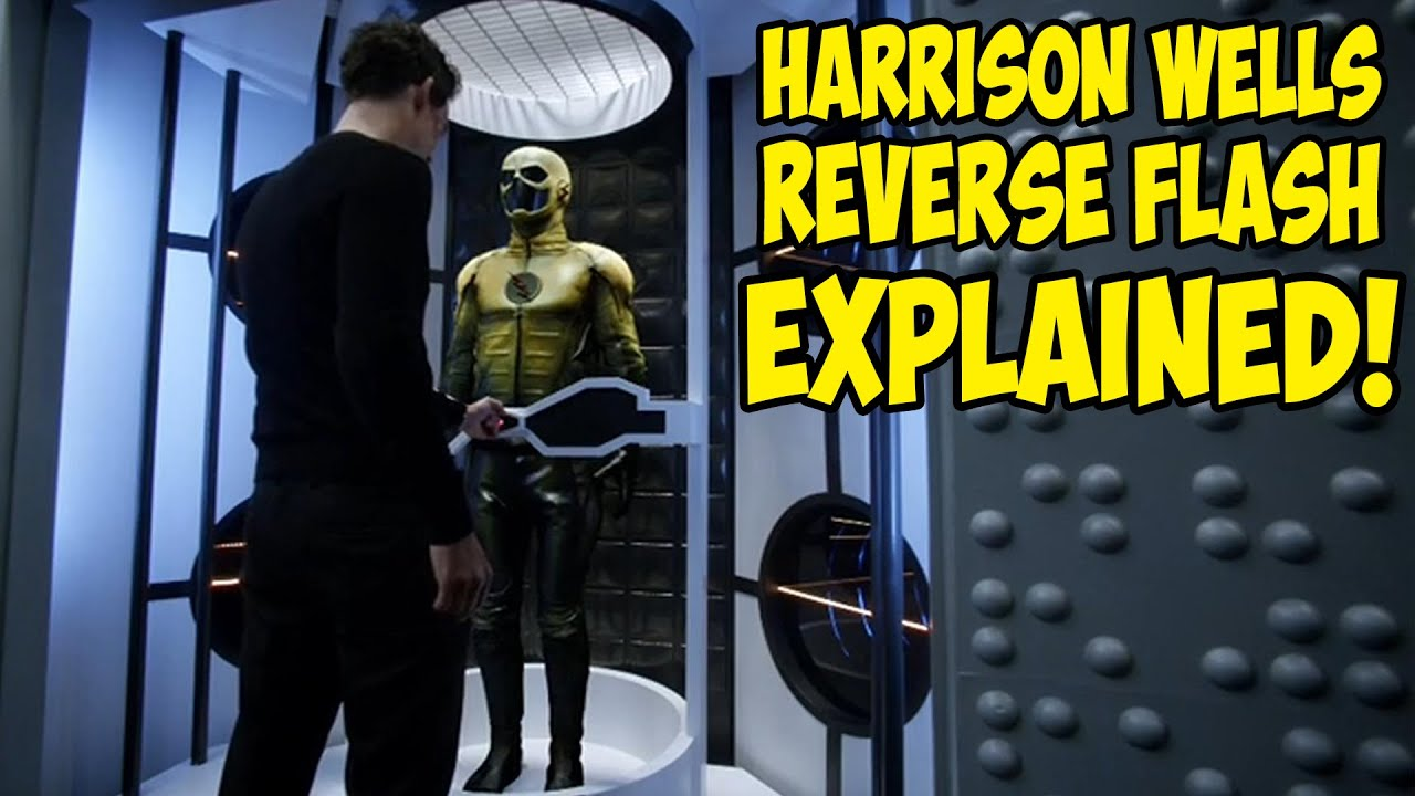 Harrison Wells Reverse Flash EXPLAINED