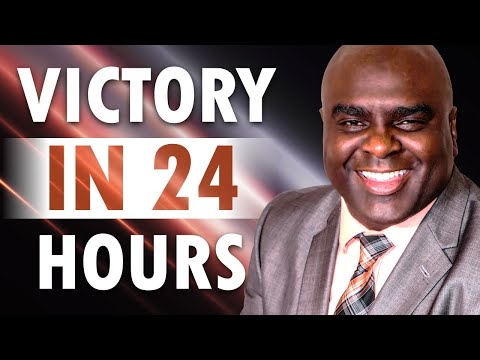 Victory in 24 Hours