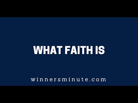 What Faith is  The Winner's Minute With Mac Hammond