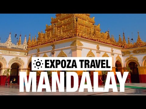 Mandalay Vacation Travel Video Guide - UC3o_gaqvLoPSRVMc2GmkDrg