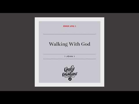 Walking With God  Daily Devotional
