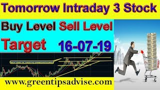 Intraday Trading Stock Tips For Tomorrow # 16-07-19 #daily profit tips #by greentipsnadvise channel