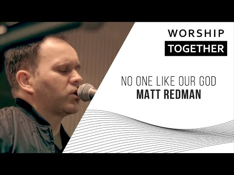 Matt Redman // No One Like Our God // New Song Cafe